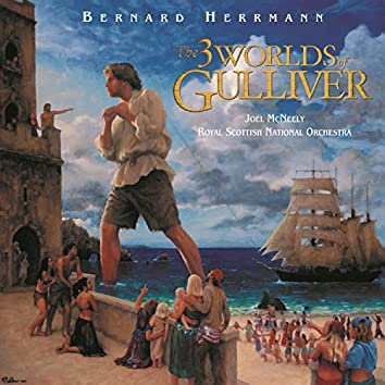 The 3 Worlds Of Gulliver (Original Motion Picture Soundtrack)