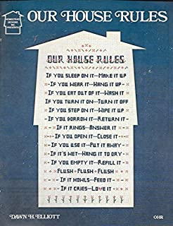 OUR HOUSE RULES Cross Stitch leaflet Sampler pattern by Dawn H Elliott