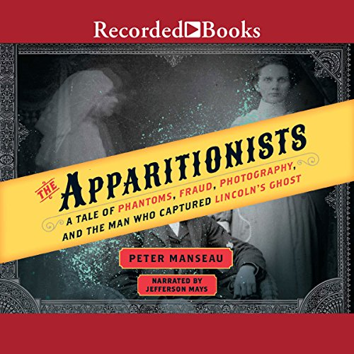 The Apparitionists audiobook cover art