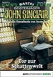 Jason Dark: John Sinclair - Folge 2012: Tor zur Schattenwelt