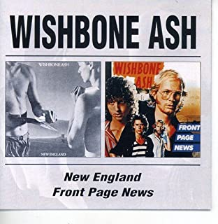 New England / Front Page News by Wishbone Ash (2002-03-09)