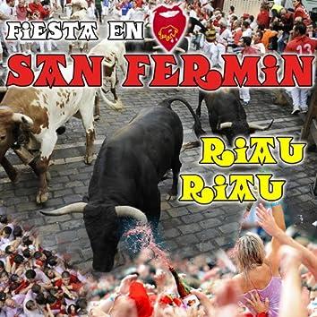 Fiesta En San Fermin. Riau Riau!