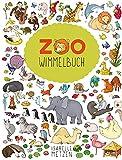 Zoo Wimmelbuch: Meine wimmeligen Kinderbücher ab 2 Jahre