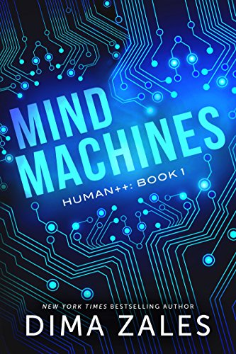 Mind Machines (Human++ Book 1) (English Edition)