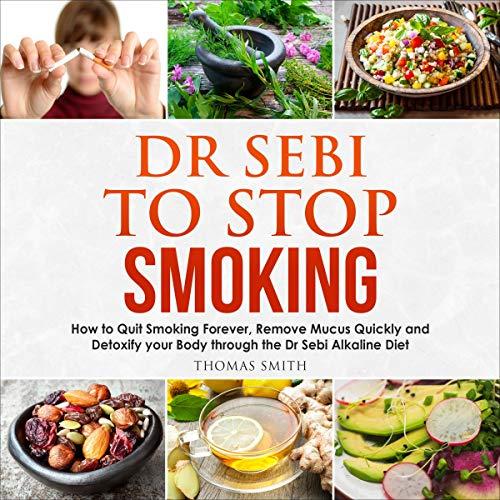 Dr Sebi to Stop Smoking cover art