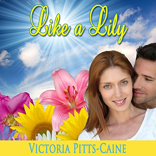 Like a Lily audiobook cover art