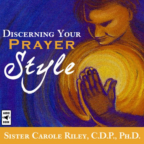 Discerning Your Prayer Style audiobook cover art