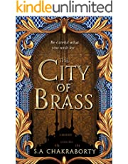 The City of Brass: Escape to a city of adventure, romance, and magic in this thrilling epic fantasy trilogy (The Daevabad Trilogy, Book 1)