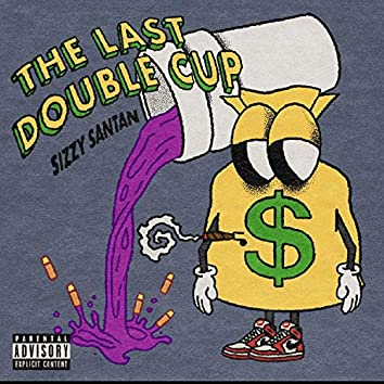 The Last Double Cup