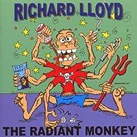 The Radiant Monkey by Richard Lloyd (2007-10-23)