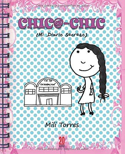 Chic@-chic (Mi diario secreto) (2.0 Books)