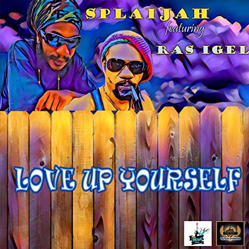 Love Up Yourself (feat. Ras Igel)