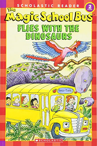 The Magic School Bus Flies With The Dinosaurs (Scholastic Readers-Level 2)の詳細を見る