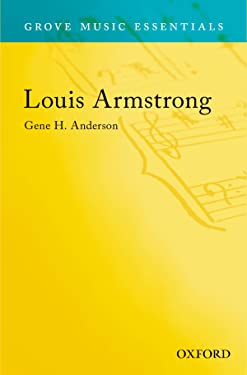 Louis Armstrong: Grove Music Essentials
