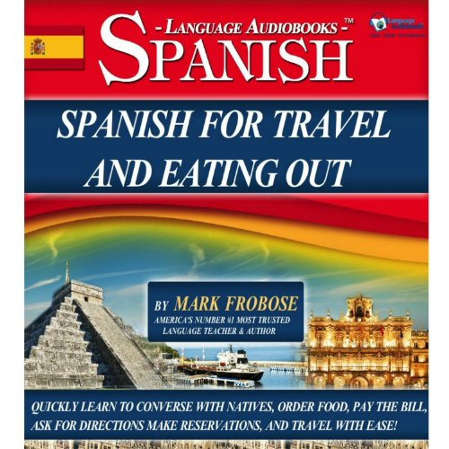Spanish for Travel and Eating Out  audiobook cover art