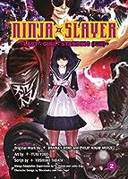 Ninja Slayer, Part 2: Last Girl Standing