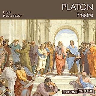 Phèdre                   De :                                                                                                                                 Platon                               Lu par :                                                                                                                                 Pierre Tissot                      Durée : 2 h et 39 min     Pas de notations     Global 0,0