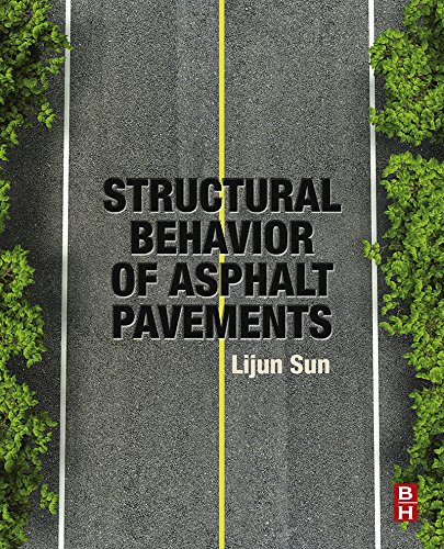 Structural Behavior of Asphalt Pavements: Intergrated Analysis and Design of Conventional and Heavy