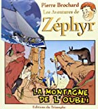 Les aventures de Zéphyr, tome 3 - La montagne de l´oubli