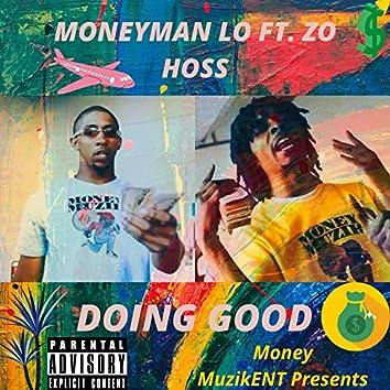 Doing Good (feat. Zo Hoss)