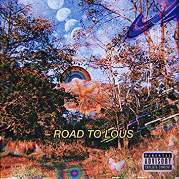 Road to Lous