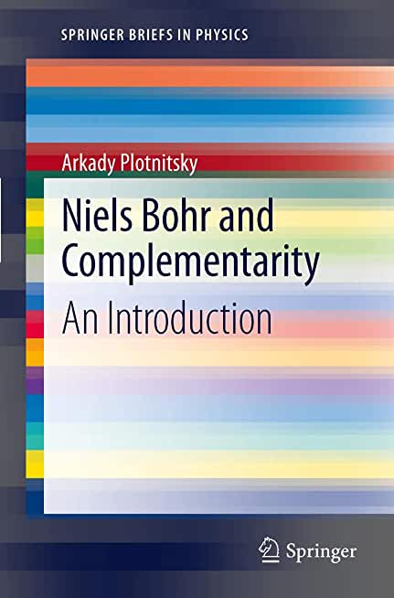 Niels Bohr and Complementarity: An Introduction
