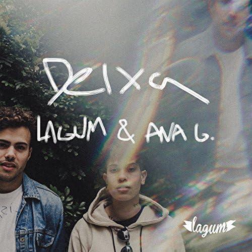 Lagum feat. Ana Gabriela