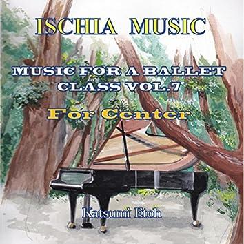 Selection Music for Ballet Class Vol.7 (Center)