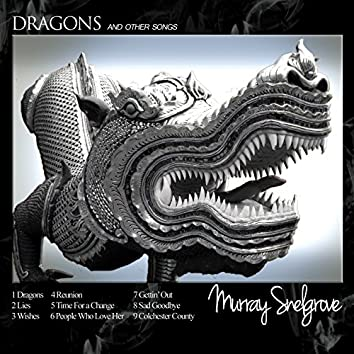 Dragons and Other Songs