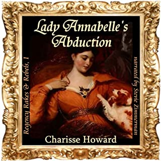 Lady Annabelle's Abduction (Regency Rakes & Rebels Book 1) audiobook cover art