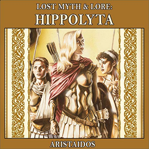Lost Myth & Lore: Hippolyta cover art