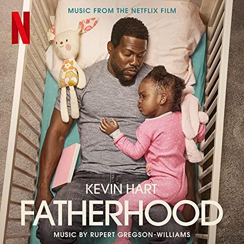 Fatherhood (Original Motion Picture Soundtrack)