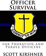 Officer Survival for Probation and Parole Officers