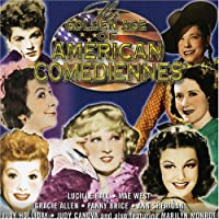 Golden Age of American comediennes