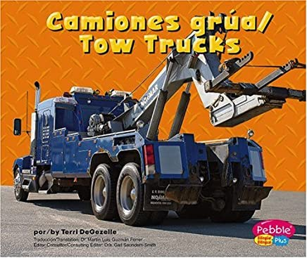Camiones grúa/Tow Trucks (Maquinas maravillosas/Mighty Machines) (Multilingual Edition)