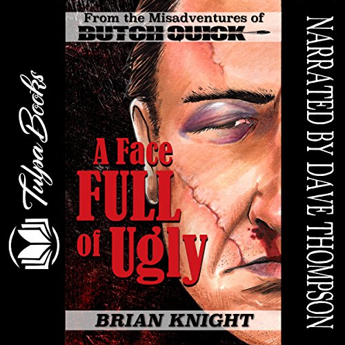 A Face Full of Ugly audiobook cover art