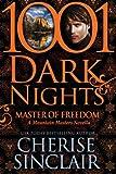 Master of Freedom: A Mountain Masters Novella (1001 Dark Nights)