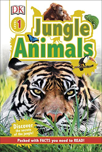 Jungle Animals - Level 1: Discover the Secrets of the Jungle! (DK Readers Level 1)