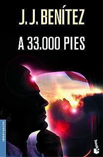 A 33.000 pies (Biblioteca J. J. Benítez)