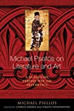Michael Psellos on Literature and Art: A Byzantine Perspective on Aesthetics (Michael Psellos in Translation)