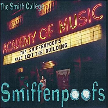 The Smiffenpoofs Have Left the Building