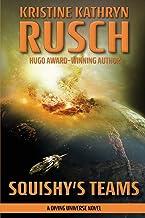 Squishy's Teams: A Diving Universe Novel: 10