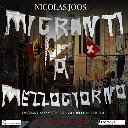 Una dolce partenza - Migranti a mezzogiorno 2 cover art