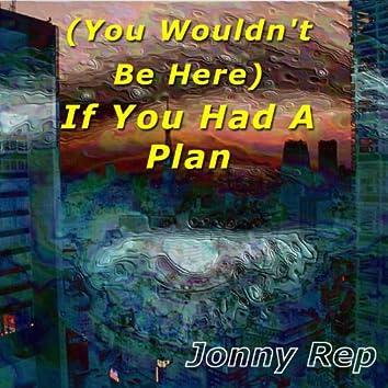 If You Had A Plan - Single