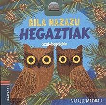 Hegaztiak (Bila nazazu) (Basque Edition)