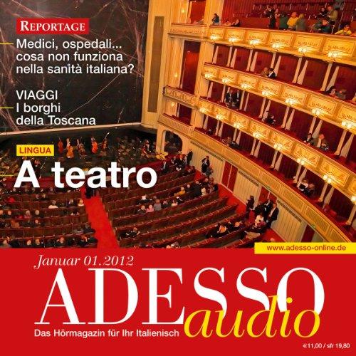 ADESSO Audio - A teatro. 1/2012 audiobook cover art