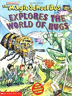 The Magic School Bus Explores the World of Bugs