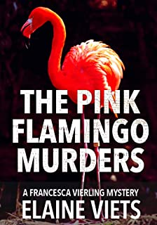 The Pink Flamingo Murders (A Francesca Vierling Mystery Book 3)