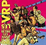 Songtexte von Les VRP - Retire les nains de tes poches