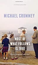 Most of What Follows is True: Places Imagined and Real (CLC Kreisel Lecture Series)